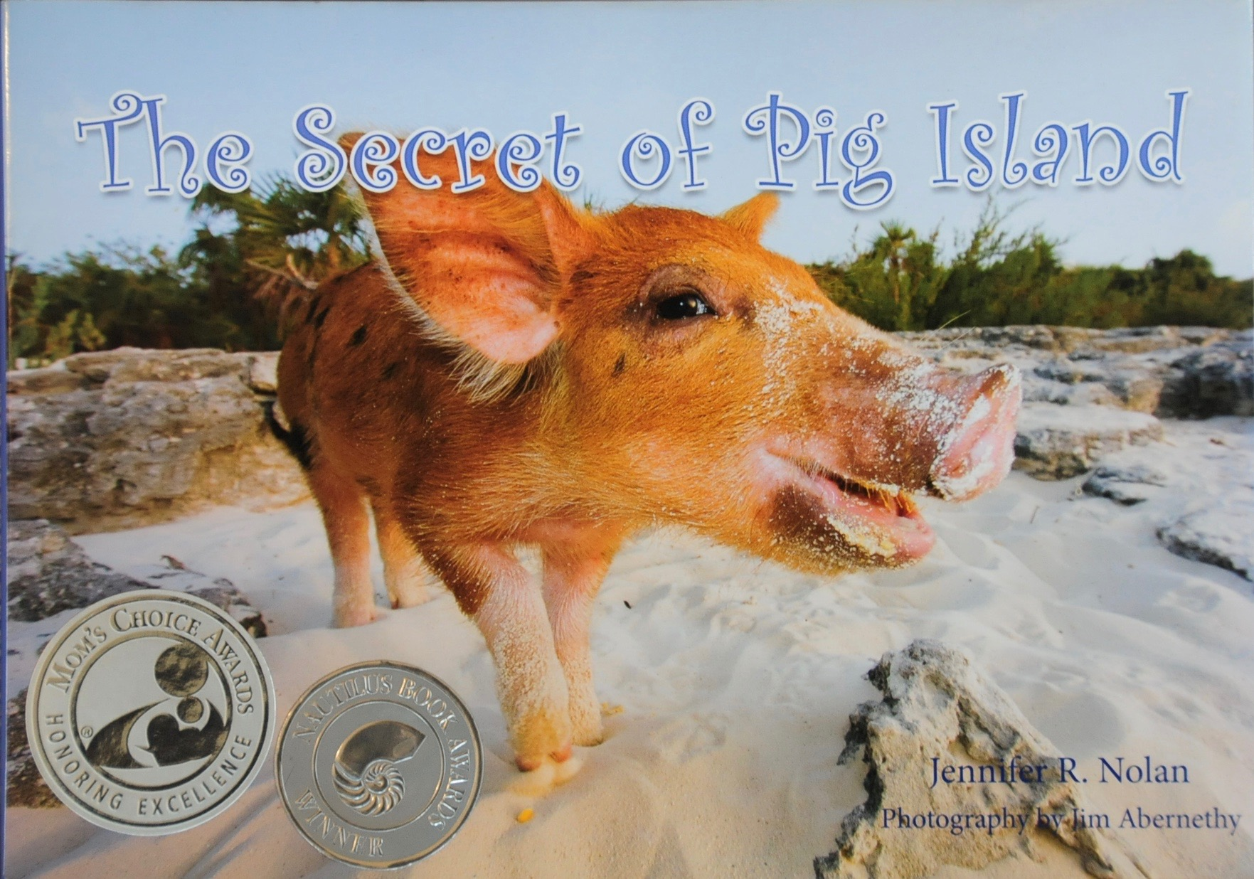 Buy The Secret of Pig Island by Jennifer R. Nolan